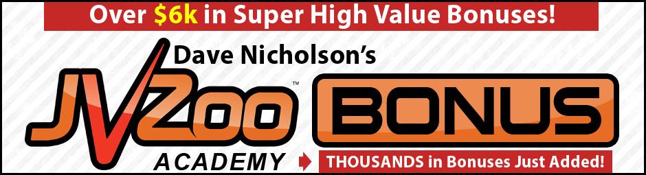 Dave Nicholson Bonus - JVZoo Academy